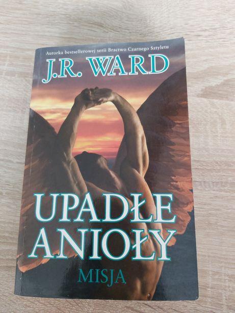Upadle anioly Misja J.R. Ward