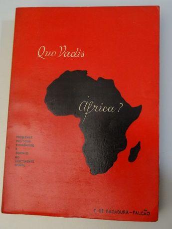 Quo Vadis África? de F. de Sacadura-Falcão