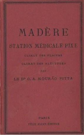 Madère : station médicale fixe / Climat des Plaines , Climat des Altit