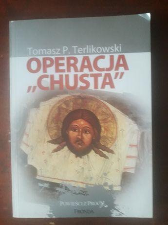 """Operacja """"Chusta"""". Tomasz Terlikowski"""