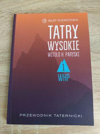 """""""Tatry wysokie"""" - Witold H.Paryski"""