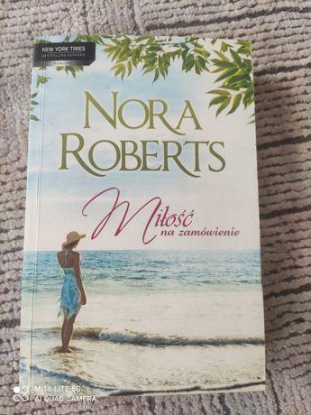 Nora Roberts Miłość na zamówienie