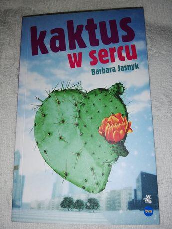 Kaktus w sercu Barbara Jasnyk