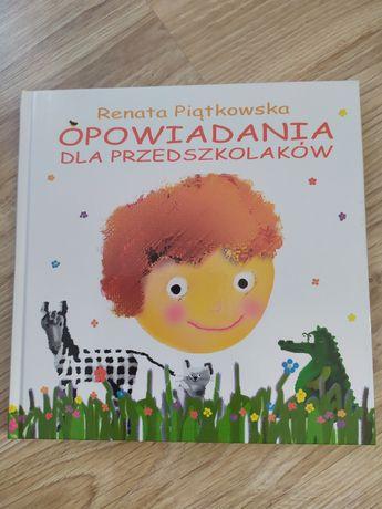 Opowadania dla przedszkolaków Renata Piątkowska