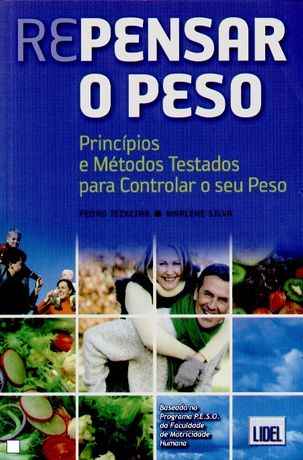 Repensar o Peso - Pedro Teixeira e Marlene Silva - NOVO - Baratíssimo