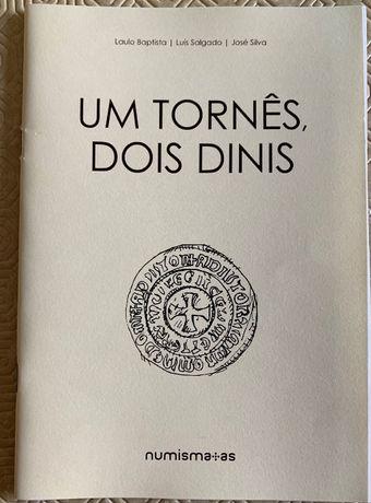 Numismatica - Caderno: Um Tornês, Dois Dinis