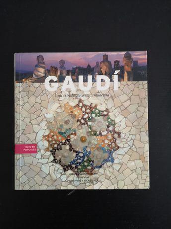 Gaudí Uma Introdução à sua Arquitectura