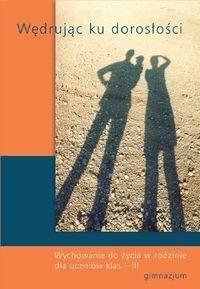 Wędrując ku dorosłości - podręcznik do gimnazjum, klasy I-III