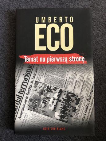 """""""Temat na pierwszą stronę"""" Umberto Eco"""