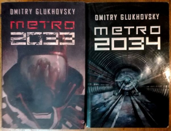 Metro 2033, 2034 - Dmitry Glukhovsky