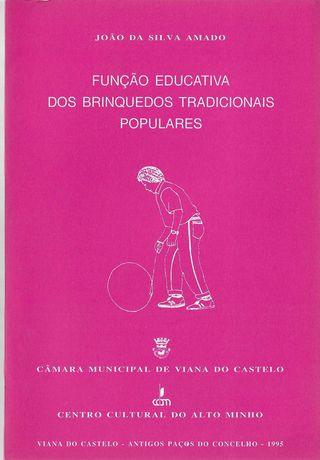 João S. Amado. Função Educativa dos Brinquedos Tradicionais Populares.