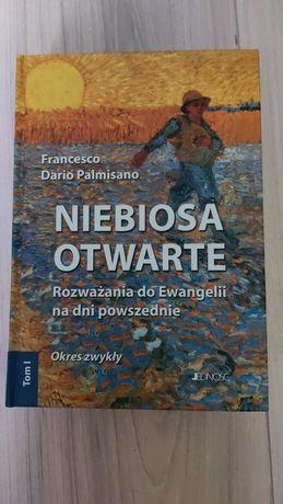 F. D. Palmisano - Niebiosa otwarte tom 1