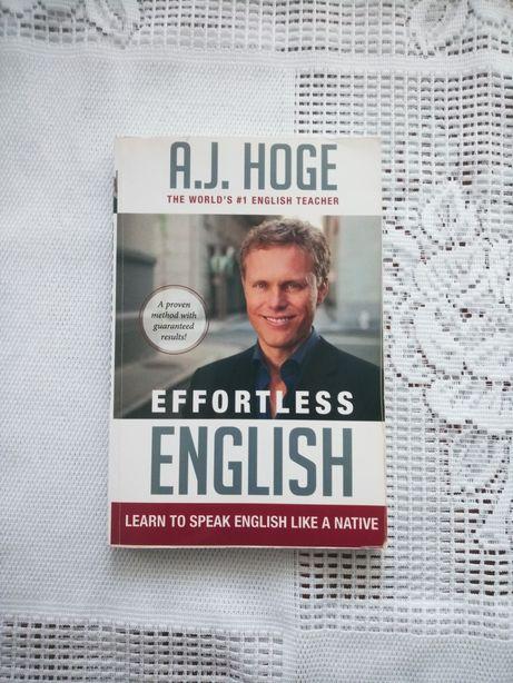 Effortless English - autor A.J. Hoge