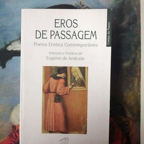 Eros de passagem Eugénio de Andrade