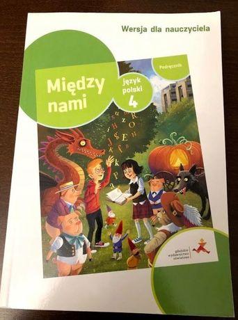 J. polski. Między nami, klasa 4, 6, GWO, Podręcznik nauczyciela