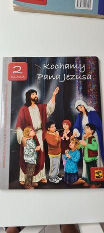 """Książka do religii klasa 2 """"Kochamy Pana Jezusa """""""
