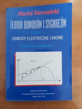 M. Siwczyński: Teoria obwodów i sygnałów. Obwody elektryczne liniowe