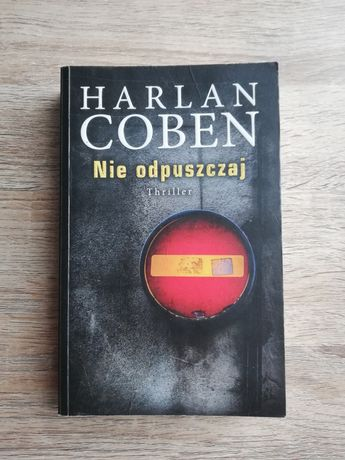 "Książka ""Nie odpuszczaj"" - Harlan Coben [Thriller]"