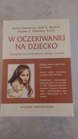 """Książka, pierwsza ciąża; """"W oczekiwaniu na dziecko"""""""