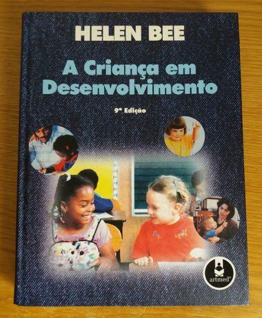A Criança em Desenvolvimento - Helen Bee 9ªed.