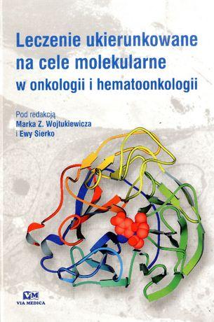 Leczenie ukierunkowane na cele molekularne w onkologii / Wojtukiewicz