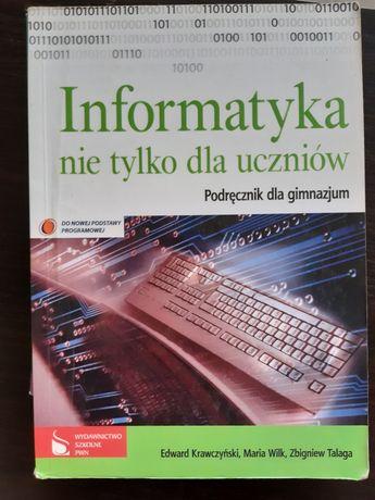 Informatyka nie tylko dla uczniów