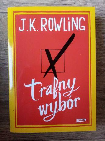 J. K. Rowling Trafny wybór
