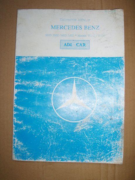 MERCEDES BENZ 200D,220D,240D,300D.MODELE W 115 , W 123