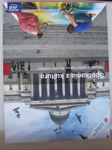 """Podręcznik """"Spotkanie z kulturą"""" zakres podstawowy, liceum"""
