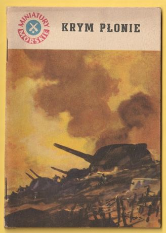 Krym płonie - Jan Piwowoński - 1959 - Miniatury Morskie