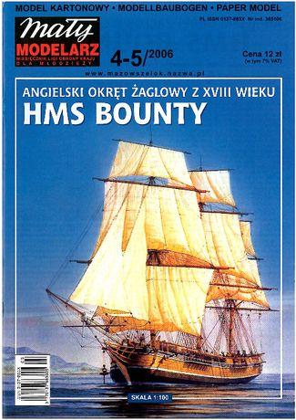 Mały Modelarz 4-5/2006 HMS BOUNTY + wręgi cięte laserowo
