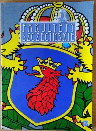 Historia Szczecina: Fakultety szczecińskie