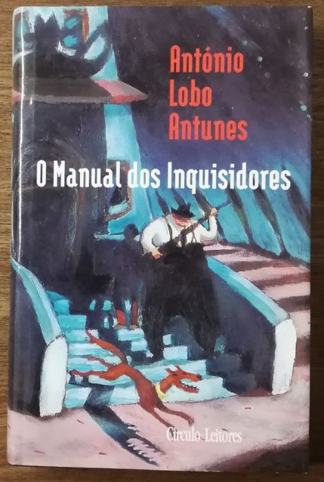 o manual dos inquisidores, antónio lobo antunes, círculo leitores Estrela - imagem 1