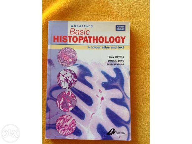 Basic Histopathology - a colour atlas and text