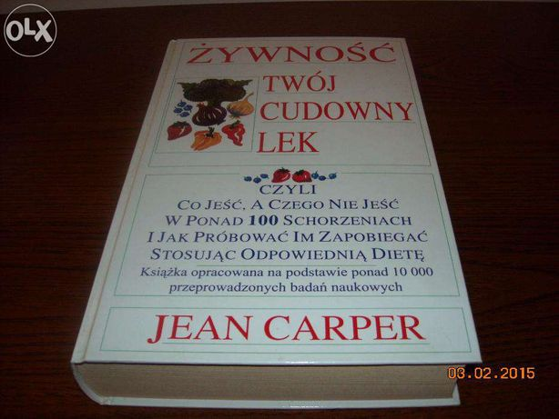 Jean Carper - Żywność twój cudowny lek