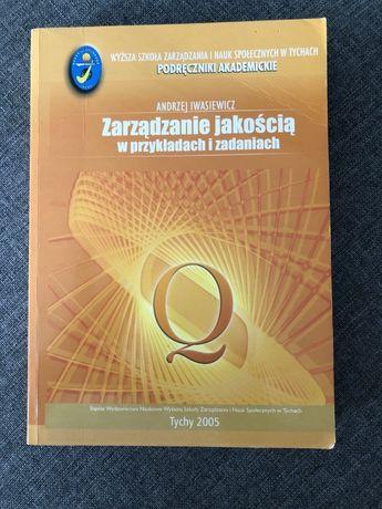 Zarządzanie jakością w przykładach i zadaniach Iwasiewicz
