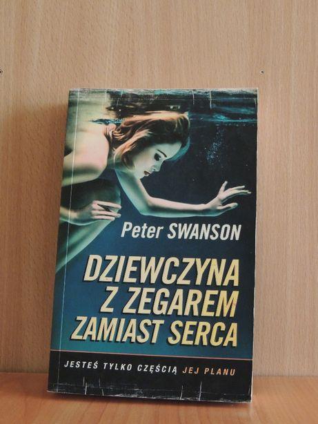 Dziewczyna z zegarem zamiast serca - Peter Swanson