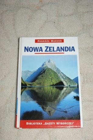 Przewodnik, książka NOWA ZELANDIA - Podróże marzeń