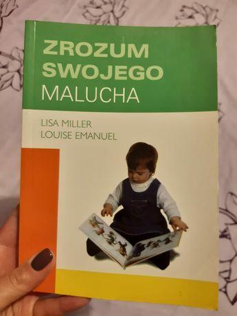 Zrozum swojego malucha Lisa Miller Louise Emanuel