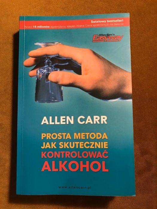 """""""Prosta Metoda Jak Skutecznie Kontrolować Alkohol"""" Allen Carr Warszawa - image 1"""