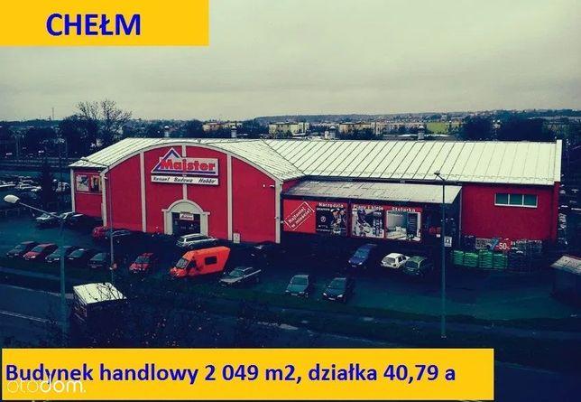 Chełm - sprzedam budynek handlowy