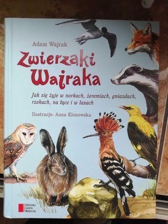 """Książka """"Zwierzaki Wajraka"""""""