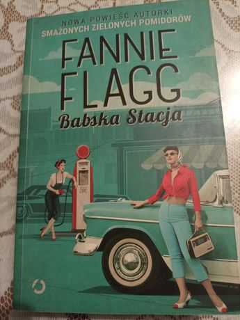 Fannie Flagg- Babska Stacja