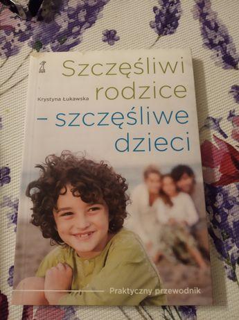 Szczęśliwi rodzice, szczęśliwe dzieci, Krystyna Łukawska
