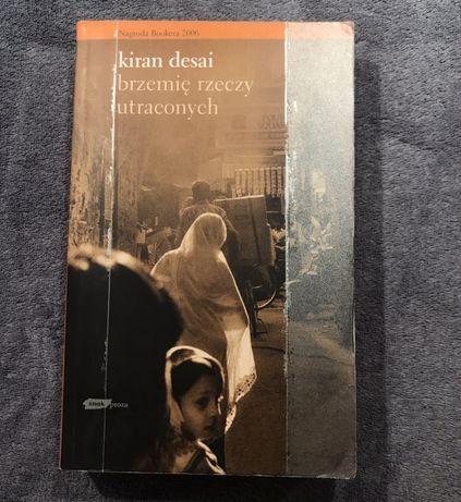 Brzemię rzeczy utraconych Kiran Desai
