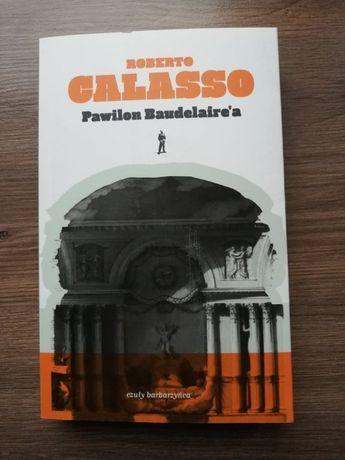 PAWILON BAUDELAIRE'A Roberto Calasso nowa, możliwa zamiana, wysyłka