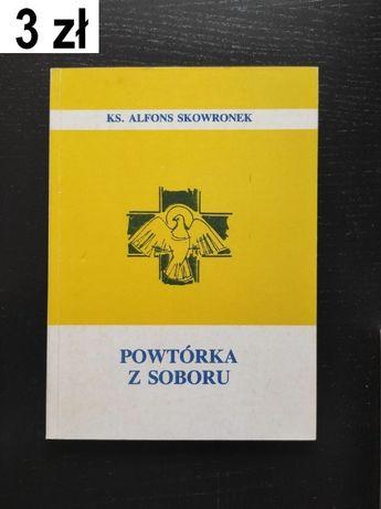 Skowronek, A., Powtórka z soboru