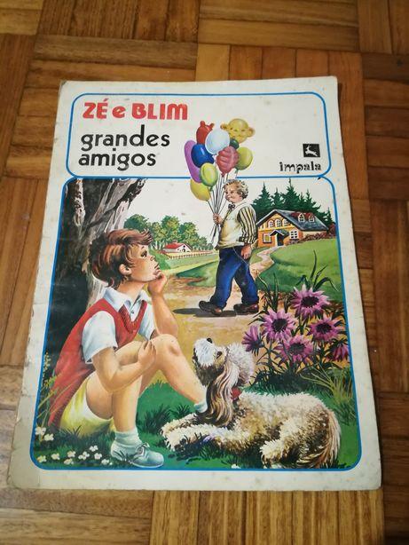 Livro Zé e Blim grandes amigos