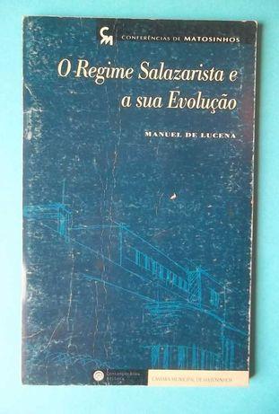 O Regime Salazarista e a sua Evolução
