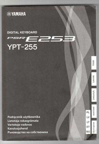 Podręcznik użytkownika, instrukcja do instrumentu Yamaha PSR-E253